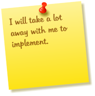I will take a lot away with me to implement.