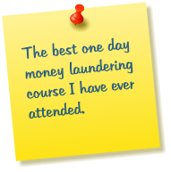 The best one day money laundering course I have ever attended.