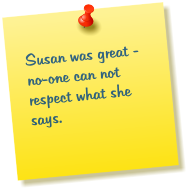 Susan was great - no-one can not respect what she says.