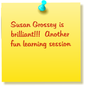 Susan Grossey is brilliant!!!  Another fun learning session